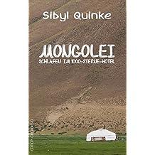 Mongolei: Schlafen im 1000-Sterne-Hotel (Land&Stadt / Reise- und Landschaftbeschreibungen)
