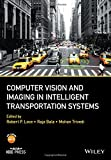 Computer Vision and Imaging in Intelligent Transportation Systems (Wiley – IEEE)