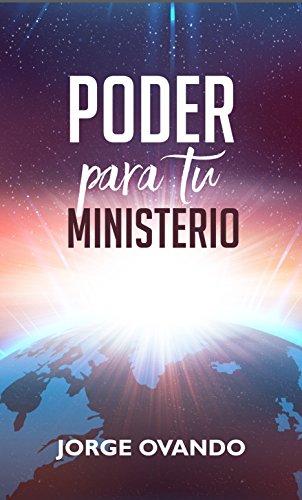 Poder para tu ministerio por Jorge Ovando