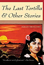 The Last Tortilla: And Other Stories (Camino del Sol)