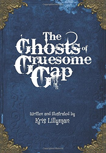 The Ghosts Of Gruesome Gap: A Humorously Haunted History