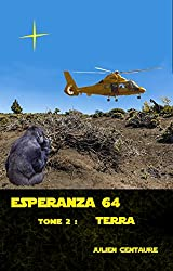 Esperanza 64    Tome 2 :  Terra