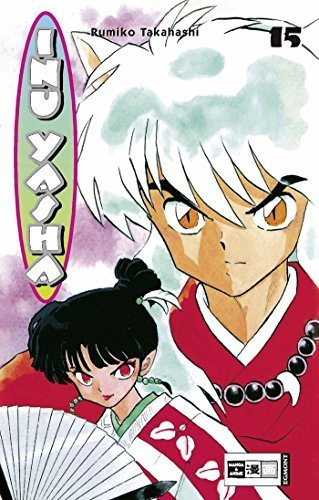 Inu Yasha 15. by Rumiko Takahashi (2004-05-31)