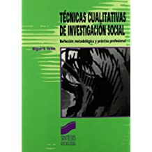 Técnicas cualitativas de investigación social (Síntesis sociología)