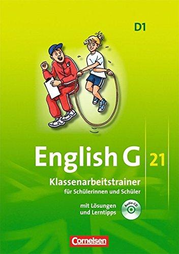 Preisvergleich Produktbild English G 21 - Ausgabe D: Band 1: 5. Schuljahr - Klassenarbeitstrainer mit Lösungen und CD
