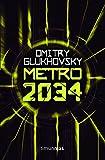 Metro 2034: 1 (Biblioteca Dmitry Glukhovsky)