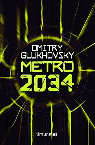 metro-2034-universo-metro-2033-de-dmitry-glukhovsky