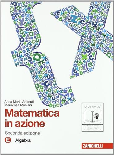 Matematica in azione. Tomi E-F:Algebra-Geometria. Per la Scuola media. Con espansione online: 3