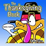 Gobble Gobble!: The Thanksgiving Book by Riley Weber (2014-11-10)