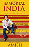 #1: Immortal India: Articles and Speeches by Amish