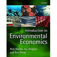 [(An Introduction to Environmental Economics)] [By (author) Nick Hanley ] published on (April, 2001)