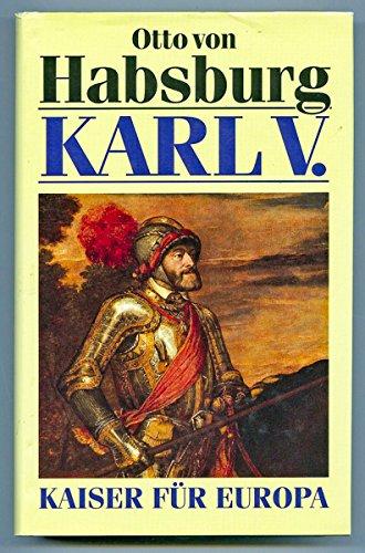 Karl V.: Kaiser für Europa. Biographie