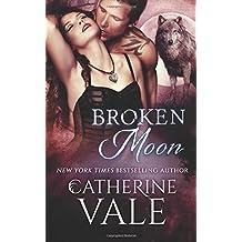 Broken Moon by Catherine Vale (2015-11-02)