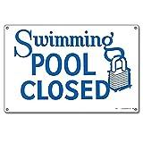 Poolmaster 40333Schwimmbad geschlossen Schild für privaten oder gewerblichen Pools