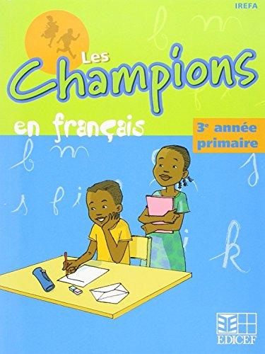 Champions en Français Rdc Troisième Annee Eleve