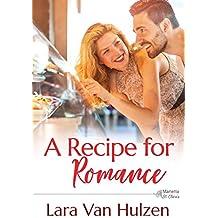 A Recipe for Romance (The Marietta St. Claire's Book 1)