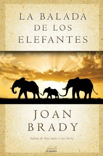 La Balada de los Elefantes por Joan Brady RN