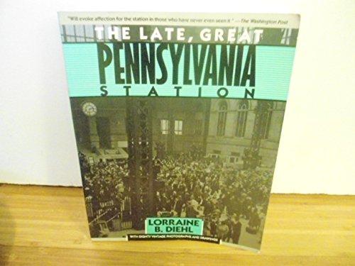 Penn Station New York New York (Late, Great Penn)