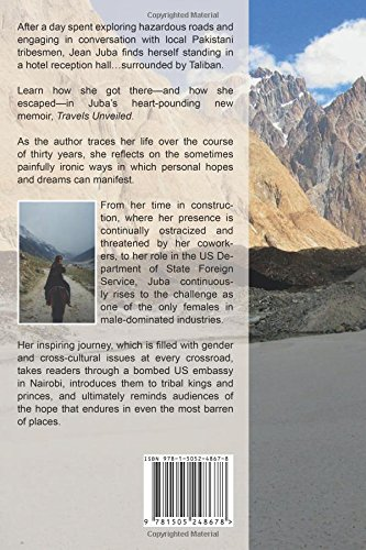 Travels Unveiled: A Memoir: One Woman's Journey on the Ragged Edges of Civilization