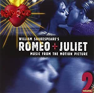 Romeo + Juliet Vol. 2