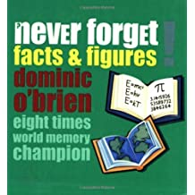 Facts and Figures (Never Forget) by Dominic O'Brien (2003-08-21)