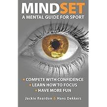 Mindset: A Mental Guide for Sport