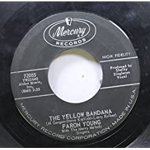 FARON YOUNG 45 RPM THE YELLOW BANDANA / HOW MUCH I MUST HAVE LOVED YOU