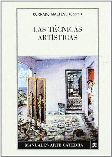 Las técnicas artísticas (Manuales Arte Cátedra)