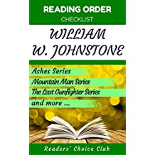Reading order checklist: William W. Johnstone - Series read order: Ashes Series, Mountain Man Series , The Last Gunfighter Series and more! (English Edition)
