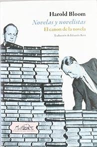 Novelas y novelistas: El canon de la novela par Harold Bloom