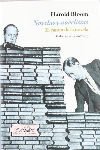 Novelas y novelistas: El canon de la novela (Voces / Ensayo) por Harold Bloom