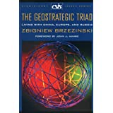 The Geostrategic Triad: Living with China, Europe, and Russia (Csis Significant Issues Series)