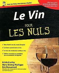 Le vin pour les nuls : Avec les meilleurs accords mets et vins