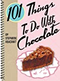 Image de 101 Things to Do with Chocolate