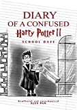 Diary of a Confused Harry Potter: School Daze