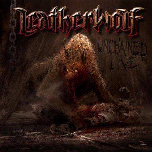 Leatherwolf: Unchained Live (Audio CD)