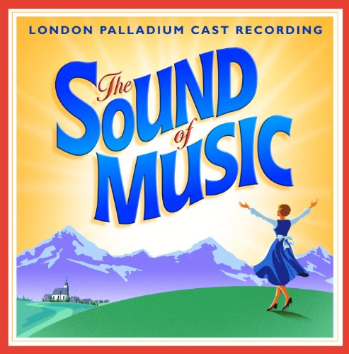 The Sound Of Music - 2006 Lond...