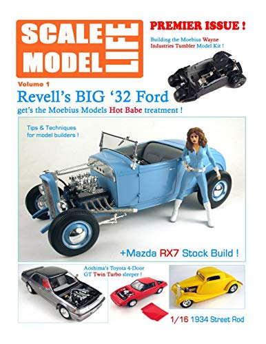 Scale Model Life: Building Scale Model Kits Magazine: Volume 1 por Bruce Kimball