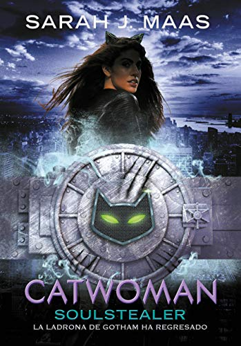 Catwoman: Soulstealer (Spanish Edition) (Dc Icons - Catwoman)