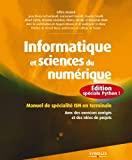 Informatique et sciences du numérique - Edition spéciale Python !: Manuel de spécialité ISN en terminale - Avec des exercices corrigés et des idées de projets