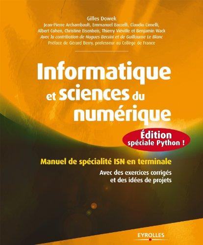 Informatique et sciences du numérique - Edition spéciale Python !: Manuel de spécialité ISN en terminale - Avec des exercices corrigés et des idées de projets (Noire)