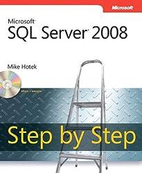 Microsoft® SQL Server® 2008 Step by Step (Step by Step (Microsoft))