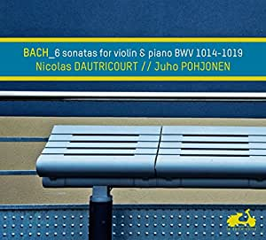 Bach: 6 Sonatas For Violin & Piano Bwv 1014-1019