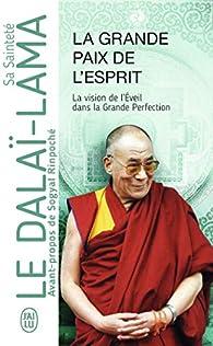 La Grande Paix de l'esprit par  Dalaï-Lama