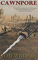 Cawnpore: Volume 2 (The Williamson Papers)