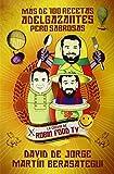 Mas De 100 Recetas Adelgazantes Pero Sabrosas / More Than 100 slimming but tasty Recipies (Spanish Edition) by De Jorge, David, Berasategui, Martin (2014) Paperback