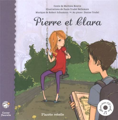Pierre et Clara par Boutin M Trudel Bell