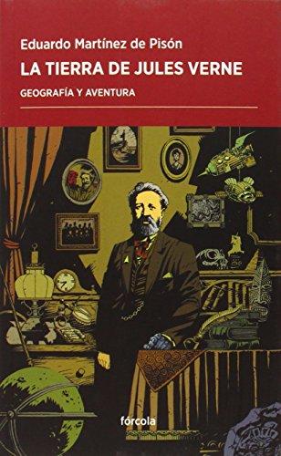 La Tierra De Jules Verne (Periplos) por Eduardo Martínez de Pisón