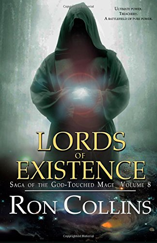 Lords of Existence: Volume 8 (Saga of the God-touched Mage)