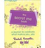 (The Secret Me Book) By Rachel Kempster (Author) Paperback on (Apr , 2012)